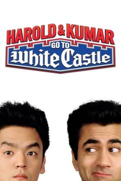 Best Adventure Movies of 2004 : Harold & Kumar Go to White Castle