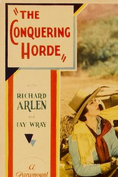 Best Western Movies of 1931 : The Conquering Horde