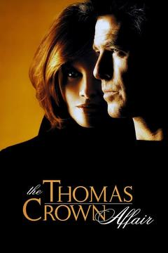 Best Romance Movies of 1999 : The Thomas Crown Affair