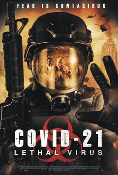 Best Science Fiction Movies of This Year: COVID-21: Lethal Virus