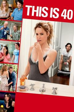 Best Comedy Movies of 2012 : This Is 40