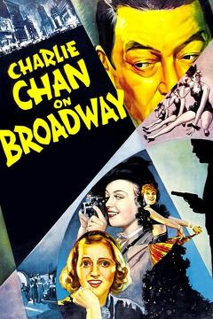 Best Thriller Movies of 1937 : Charlie Chan on Broadway