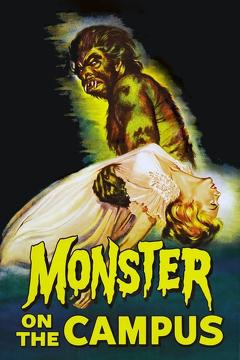 Best Science Fiction Movies of 1958 : Monster on the Campus