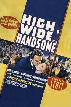 Best Western Movies of 1937 : High, Wide and Handsome
