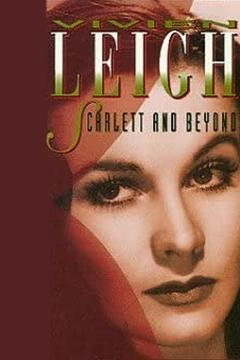 Best Documentary Movies of 1990 : Vivien Leigh: Scarlett and Beyond