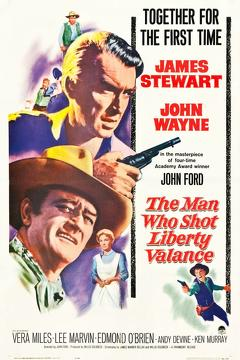 Best Western Movies : The Man Who Shot Liberty Valance