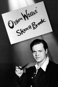 Best Documentary Movies of 1955 : Orson Welles' Sketch Book