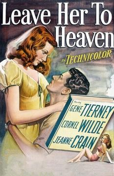Best Drama Movies of 1945 : Leave Her to Heaven