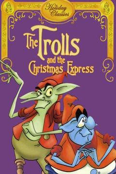 Best Family Movies of 1981 : The Trolls and the Christmas Express