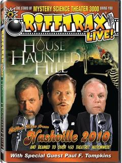 Best Horror Movies of 2011 : RiffTrax Live: House on Haunted Hill