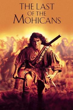 Best Adventure Movies of 1992 : The Last of the Mohicans