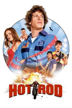 Best Action Movies of 2007 : Hot Rod