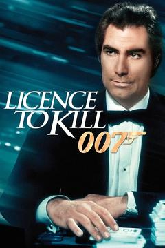 Best Action Movies of 1989 : Licence to Kill