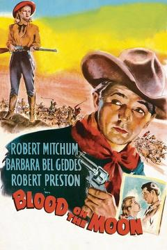 Best Action Movies of 1948 : Blood on the Moon