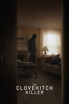 Best Horror Movies of 2018 : The Clovehitch Killer