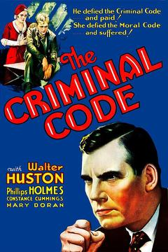 Best Crime Movies of 1930 : The Criminal Code