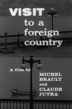 Best Documentary Movies of 1962 : Visit to a Foreign Country