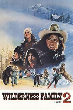 Best Family Movies of 1978 : Further Adventures of the Wilderness Family