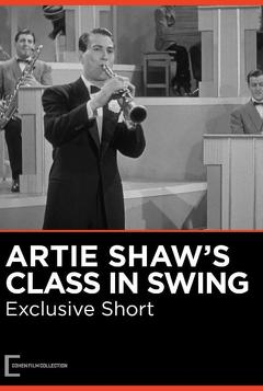Best Documentary Movies of 1939 : Artie Shaw's Class in Swing