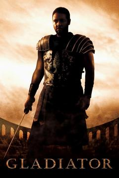 Best Action Movies of 2000 : Gladiator