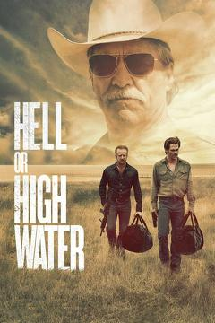 Best Western Movies : Hell or High Water