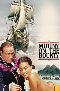 Best Adventure Movies of 1962 : Mutiny on the Bounty