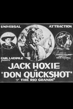 Best Western Movies of 1923 : Don Quickshot of the Rio Grande