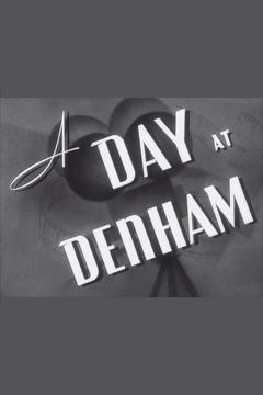 Best Documentary Movies of 1939 : A Day at Denham