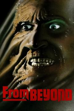 Best Horror Movies of 1986 : From Beyond