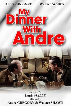 Best Drama Movies of 1981 : My Dinner with Andre