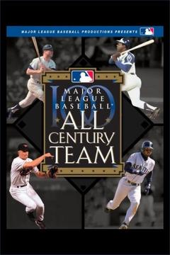 Best History Movies of 2000 : Major League Baseball: All Century Team