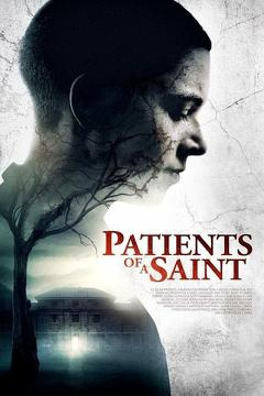 Best Horror Movies of This Year: Patients of a Saint