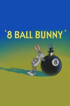 Best Comedy Movies of 1950 : 8 Ball Bunny