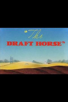 Best Animation Movies of 1942 : The Draft Horse