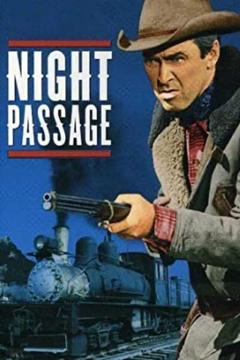 Best Western Movies of 1957 : Night Passage