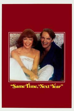 Best Comedy Movies of 1978 : Same Time, Next Year
