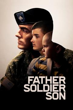 Best War Movies of This Year: Father Soldier Son