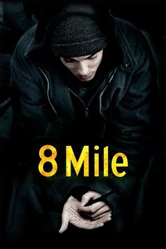 Best Music Movies of 2002 : 8 Mile