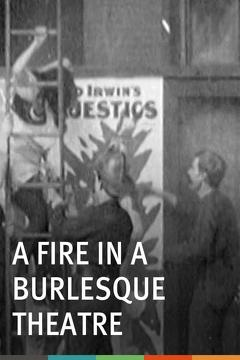Best Drama Movies of 1904 : A Fire in a Burlesque Theatre