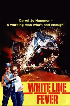 Best Romance Movies of 1975 : White Line Fever