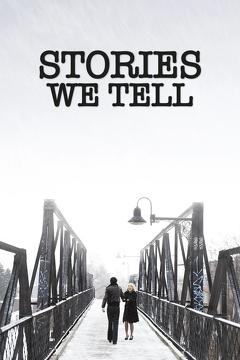Best Documentary Movies of 2012 : Stories We Tell