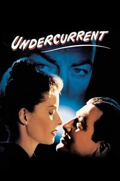Best Mystery Movies of 1946 : Undercurrent