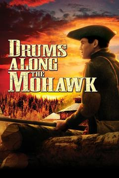 Best History Movies of 1939 : Drums Along the Mohawk