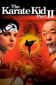 Best Action Movies of 1986 : The Karate Kid Part II