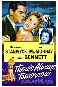 Best Comedy Movies of 1955 : There's Always Tomorrow