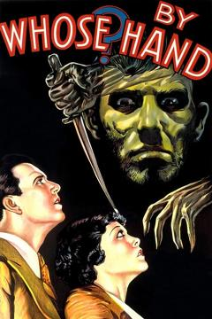 Best Mystery Movies of 1932 : By Whose Hand?