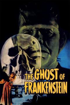 Best Science Fiction Movies of 1942 : The Ghost of Frankenstein