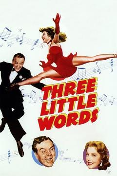 Best Music Movies of 1950 : Three Little Words