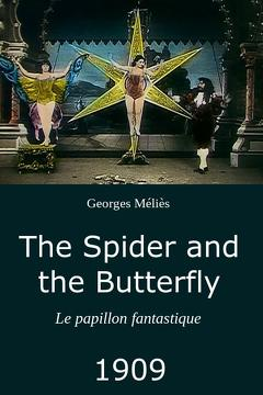 Best Fantasy Movies of 1909 : The Spider and the Butterfly
