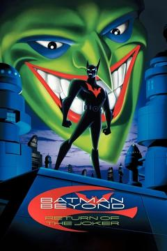 Best Science Fiction Movies of 2000 : Batman Beyond: Return of the Joker